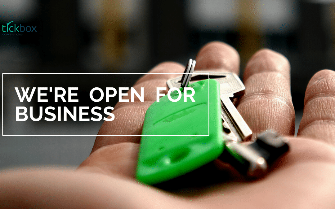 We're Open For Business! Tick Box Conveyancing COVID-19 Stage Four Lockdown Update