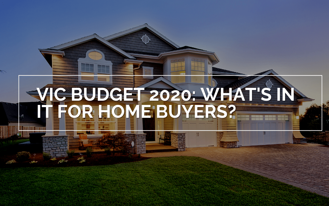 Victorian State Budget 2020: What's in it for home buyers?